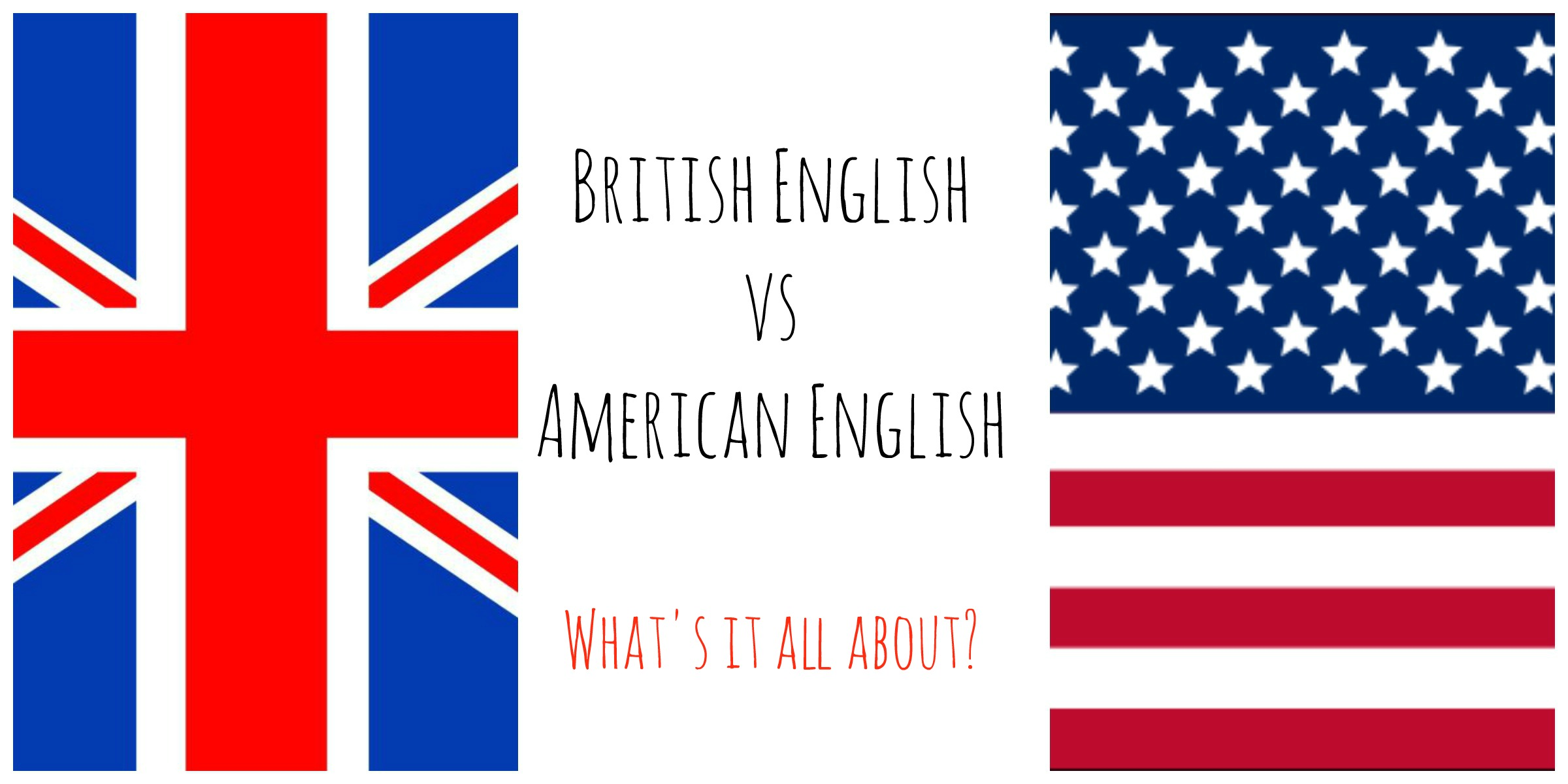 english language and british english Comments such as american english is inferior to british english, or american english is better than british english have no solid basis other than the speaker's opinion the truth is that no language or regional variety of language is inherently better or worse than another.
